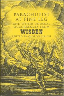 Cricket Anthologies - Parachutist at Fine Leg Gideon Haig